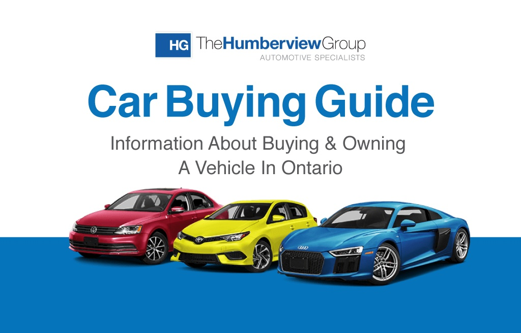 The Ontario Car Buying Guide The Humberview Group